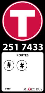 IMAGE: Metro Bus stop sign.