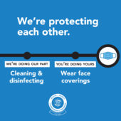 American Public Transportation Association ad reads: We're protecting each other. We're doing our part, cleaning & disinfecting. You're doing yours. Wear face coverings.